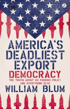 William Blum: Deadliest Export