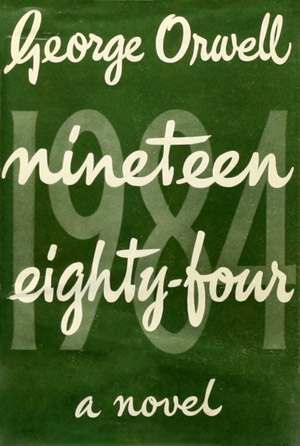 Orwell: Nineteen Eighty-four