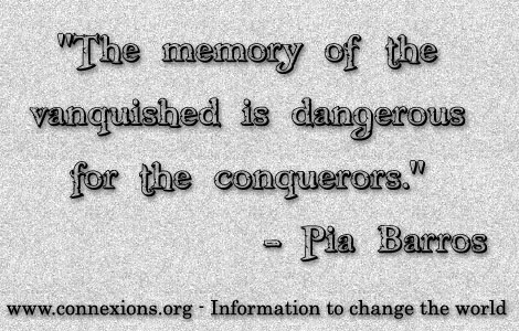 Pia Barros: The memory of the vanquished is dangerous for the conquerors.