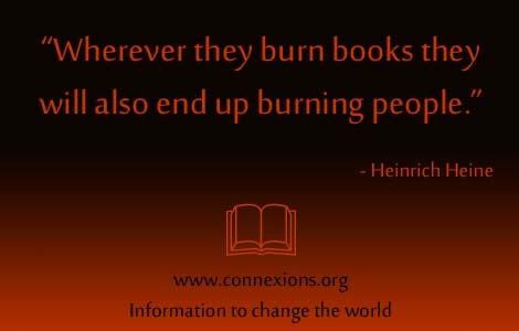 Heinrich Heine: Wherever they burn books they will also end up burning people.