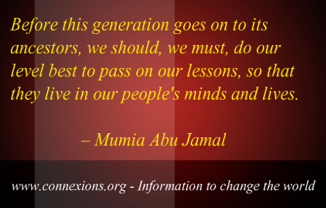 Mumia abu Jamal Pass on our lessons