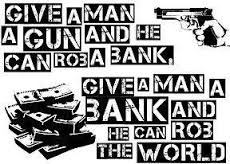 Give a man a bank